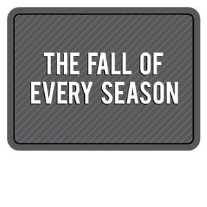 The Fall Of Every Season