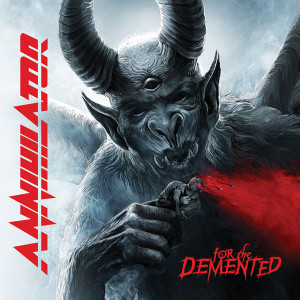 CD Annihilator - For The Demented.
