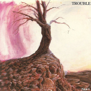 CD Trouble – Psalm 9