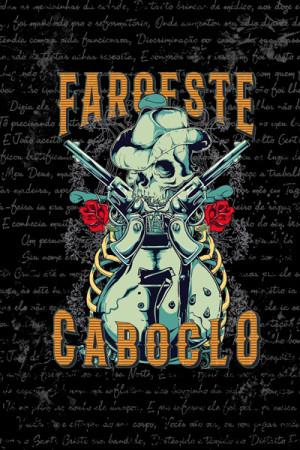 Blusinha Nacional Faroeste Caboclo