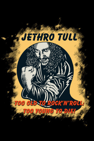 Camiseta Jethro Tull Tull Too Old to Rock n Roll Too Young to Die