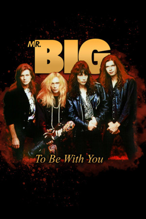 Camiseta Mr Big Be With You