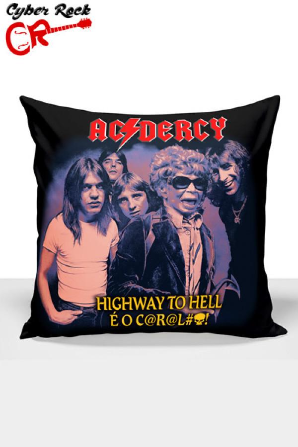 Capa Almofada Ac Dercy Highway to Hell