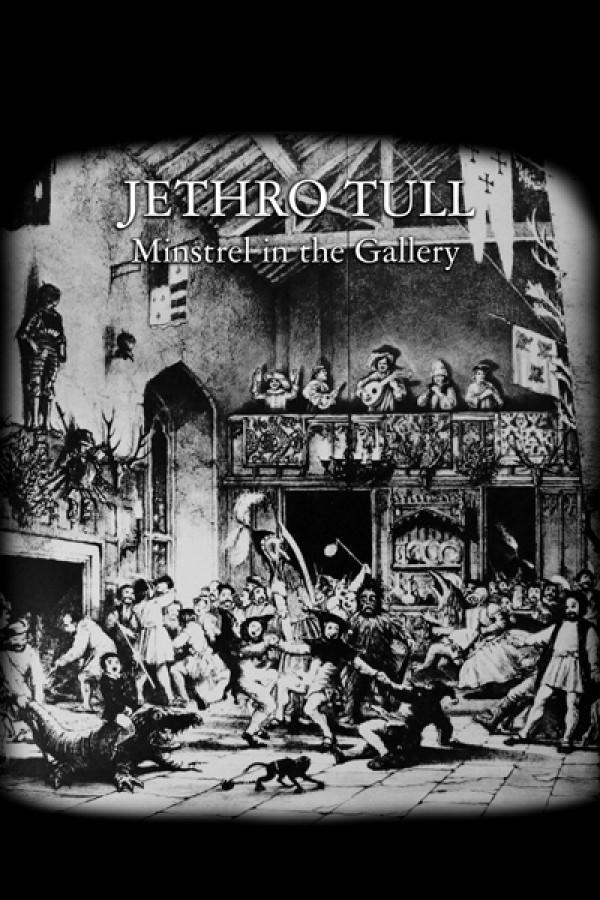 Jethro Tull Minstrel in the Gallery