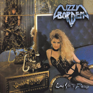 CD Lizzy Borden – Love You To Pieces