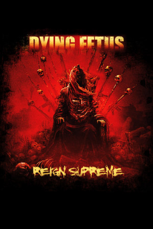 Camiseta Dying Fetus Reign Supreme